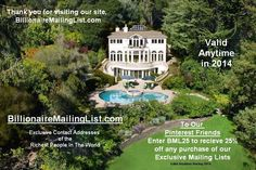 Billionaire Mailing List - Contact Addresses of the Wealthy and Super Rich Rich People, Billionaire, Mansions, World, Luxury Houses, The World, Palaces, Mansion, Mansion Houses