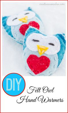 "DIY Felt Owl Hand Warmers- such an adorable idea for the Teacher's St. Valentine's Day present... the theme this year are ""Owls""..."