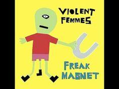 Violent Femmes - All I Want