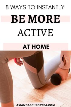 I can be SUPER lazy when it comes to any type of exercising! But these are some really easy and fun ways to stay active at home without even realizing it! #active at home