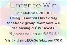Using Essential Oils Safely 70K giveaway http://www.usingeossafely.com/70K