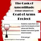"""To go with the story """"The Cask of Amontillado"""" students will create their own Coat of Arms with symbols that fit their identity and values. $  Inclu..."""