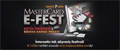 İnternetin Tek Alışveriş Fırsatı MasterCard E-Fest 8 Ekim'de Başlıyor