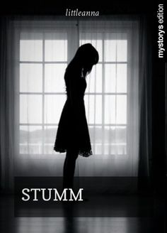Lies jetzt das Gedicht 'Stumm' von littleanna auf mySTORYs.