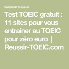 Test TOEIC gratuit: 11 sites pour vous entraîner au TOEIC pour zéro euro | Reussir-TOEIC.com