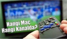Bugün hangi maç hangi kanalda? 14 Mayıs