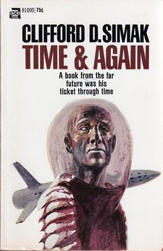 JOHN SCHOENHERR - art for Time and Again by Clifford D. Simak - Ace Books