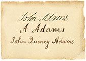 Signatures of John, Abigail, and John Quincy Adams - Notable quotes on front page are awesome!!!!!!
