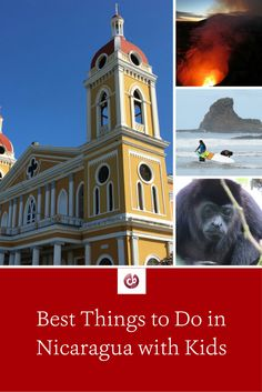 Best Things to Do in Nicaragua with Kids
