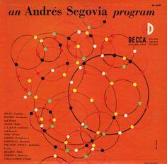 Andrés Segovia-an Andrés Segovia Program. Label: Decca DL 9647 (1952) Design: Erik Nitsche.