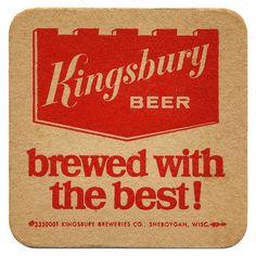 Kingsbury Beer. Kingsbury Breweries Co., Sheboygan, Wisc.