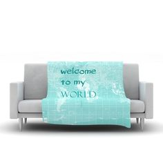 "Catherine Holcombe ""Welcome to my World Quote"" Fleece Throw Blanket"