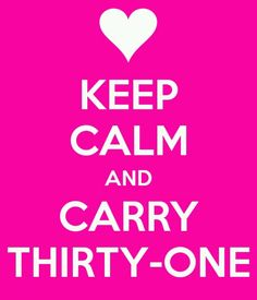 Keep Calm & Carry Thirty-One  Oh love it! I should start saying this one!
