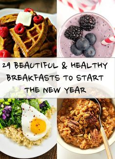 29 Breakfasts That Will Inspire You To Eat Better This Year. Mmmmm They all look so good!