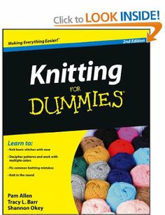 Knitting For Dummies: Amazon.co.uk: Pam Allen, Tracy Barr, Shannon Okey: Books
