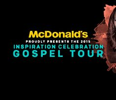 GIVEAWAY: WIN 2 Tickets to SOLD OUT 5/13 McDonald's Inspiration Celebration Gospel Tour in Detroit http://ow.ly/Mjh0a ENDS 5/6/2015