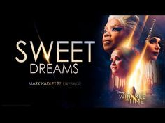 Sweet Dreams (A Wrinkle In Time Trailer Song) ft. Dresage - YouTube