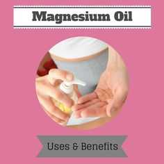 The complete list of Magnesium Oil uses and benefits, including natural pain relief, skin care, better sleep and more! Plus how to make your own Magnesium oil! Natural Health Remedies, Natural Cures, Natural Healing, Herbal Remedies, Asthma Remedies, Anxiety Remedies, Natural Oils, Alternative Therapies, Alternative Health