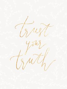 Trust You Truth gold foil and white flowers on a gray background.