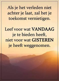 Advice Quotes, Wise Quotes, Words Quotes, Funny Quotes, Sayings, Serious Quotes, Beautiful Lyrics, Dutch Quotes, Yoga Quotes