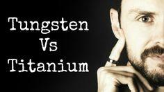 Tungsten Vs Titanium | Mens Rings