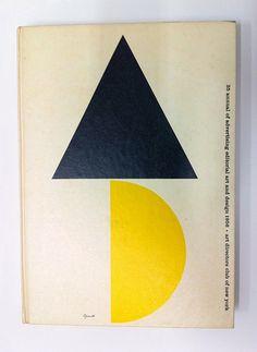 Cover of Art Directors Club annual by George Giusti, 1956 Graphic Design Art, Type Design, Graphic Prints, Graphic Design Typography, Print Design, Book Cover Design, Book Design, Geometric Designs, Editorial Design
