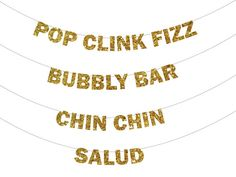 Glitter Banner - Holiday Decoration, Photo Prop, Pop Clink Fizz, Bubbly Bar, Chin Chin, Salud
