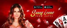 Play Teen Patti with Sunny Leone Sunny Leone's OFFICIAL Teen Patti game   Android: ow.ly/Y6QVS iOS: ow.ly/Y6S1K   #SunnyLeone #TPwithSunny