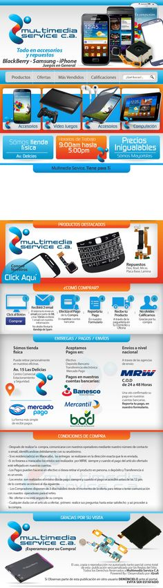 Cliente Multimedia Service C.A. Todo en accesorios y repuestos para celulares, venta de SmartPhones.  Creación 2013 / Diseño elaborado por iGrafi. Visítanos: www.igrafi.com