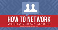 How to Network With Facebook Groups. Facebook groups give you an opportunity to network with your industry peers as well as potential customers. Discover how to find the right groups to join, and how best to use them for your business.