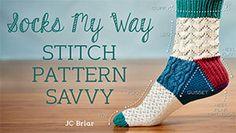 Socks My Way: Stitch Pattern Savvy