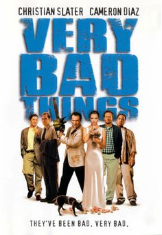 Very Bad Things (1998) | Exceso de violencia y sutiles sarcasmos...
