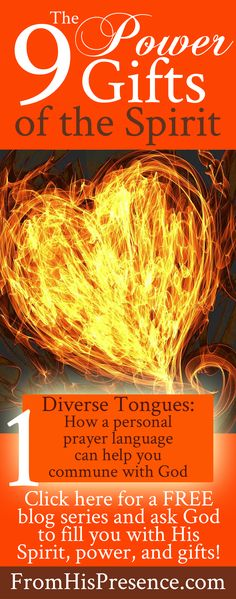 Free blog series about the 9 power gifts of the Holy Spirit, beginning with speaking in tongues (the gift of diverse tongues). Ask the Holy Spirit to dump every blessing He has on you! #Christian #Bible #God