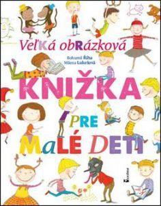 Prvá encklopédia: Veľká obrázková knižka pre malé deti