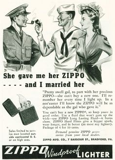 Vintage Zippo advertisement from 1943.  Wow, if I'd known it was this simple, I'd have been married years ago!