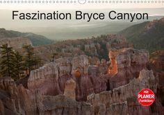 Faszination Bryce Canyon - CALVENDO
