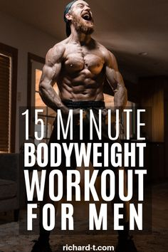 This fat burning 15 minute bodyweight workout for men is perfect for anyone with limited time! This bodyweight workout is perfect for men trying to get fit, ripped and in shape! Source by TheRealRichardT Hiit Workouts For Men, Hiit Workout At Home, At Home Workouts, Mens Bodyweight Workout, Home Workout For Men, Mens Fitness Workouts, Fitness Tips For Men, 15 Minute Workout, Workout Routines