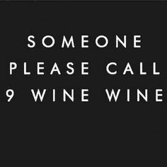 Ideas For Funny Sayings Alcohol Wine Citations Instagram, Instagram Quotes, Mood Quotes, Life Quotes, Run Quotes, Laugh Quotes, Positive Quotes, Wine Jokes, Wine Funnies
