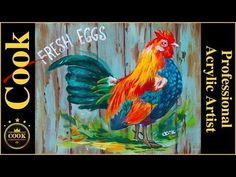 How to Paint a Rooster On A Old Fence For Beginners to Advanced Artists