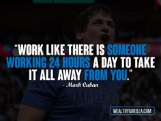 Mark Cuban Quotes, Shark Tank, And Motivation! Best Quotes Of All Time, Like Quotes, Daily Quotes, Quote Of The Day, Mark Cuban Quotes, Famous Entrepreneurs, I Can Do It, Yesterday And Today, Note To Self