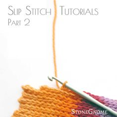 Short Rows. Long Rows. Special techniques you can use with your crochet slip stitch projects.