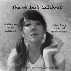 The Writers Alley: The Writer's Catch 22-An Epic Situation