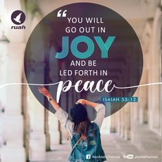 You will go out in joy and be led forth in peace. Isaiah 55:12 #dailybreath #ruah #ruahchurch #ruahministries #bibleverse #promiseoftheday #blessingword #verseoftheday #october #dailyword #sprinkleofjesus #bibleblog #churchgraphics #christiandesigns #versedesign