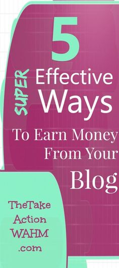 5 Super Effective Ways to Earn Money With Your Blog - Most of us would like to be making money for all the hard work we put in, right? In this post, I lay out 5 proven ways of making money from blogging.  #blogger #workfromhome #wahm