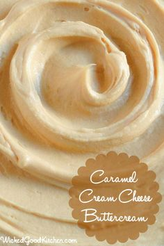 Caramel Cream Cheese Buttercream by WickedGoodKitchen.com ~ Rich, creamy, light & fluffy, packed with flavor, this caramel buttercream has t...