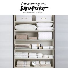 Aprenda como organizar itens de cama e banho no guarda-roupa (Foto: Vamos Receber)