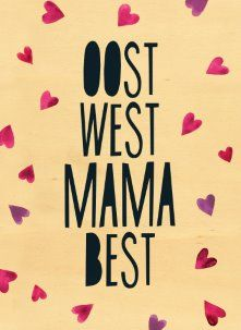 "East West Mom Best # Hallmark # Hallmark En # Muttertag # Mom # Best - ""Eat & Drink & Be Merry"" - I Love You Mama, I Love My Dad, Mom And Dad, Mama Quotes, Mother Quotes, Family Presents, Diy Presents, Kids Talent, Marianne Design"