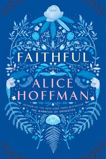Reading For Sanity : A Book Review Blog: Faithful - Alice Hoffman
