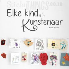 Ons Kinders Muur Plakker is 'n Elke Kind is n Kunstenaar Wall Art. Free gifts and free courier delivery in South Africa over Childrens Wall Stickers, Wall Quotes, Girl Room, Free Gifts, Vinyl Decals, Stencils, Gallery Wall, Diy Crafts, Wall Art