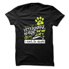 VETERINARY NURSE. Check this shirt now: http://www.sunfrogshirts.com/Funny/VETERINARY-NURSE-Black-50157532-Guys.html?53507